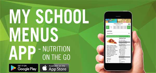 My School Menus App - nutrition on the go - get the app through google play or the apple store